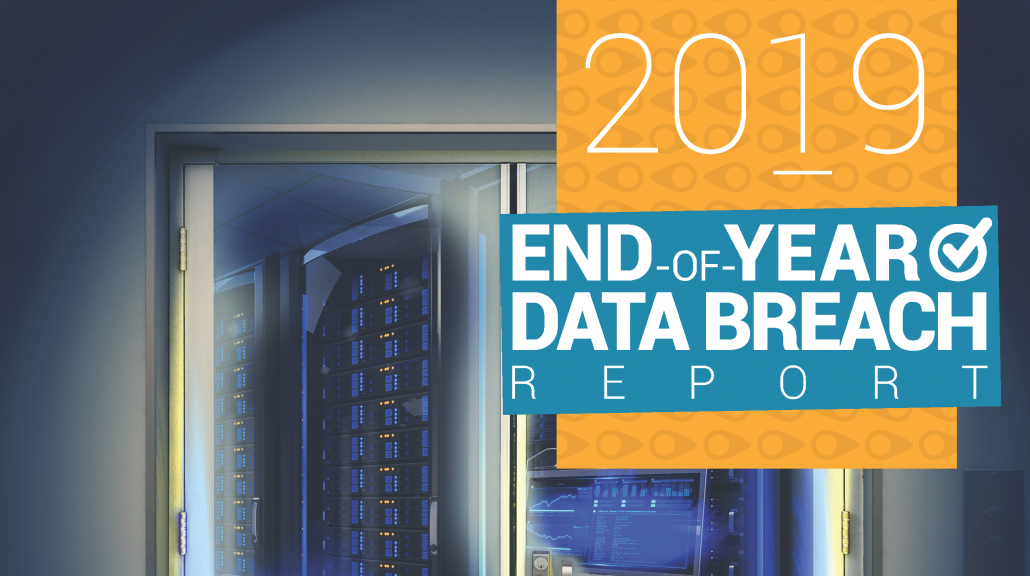 ITRC_2019-EOY-Data-Breach-Report_Cover-Social-1030x576 Identity Theft Resource Center®'s Annual End-of-Year Data Breach Report Reveals 17 Percent Increase in Breaches over 2018
