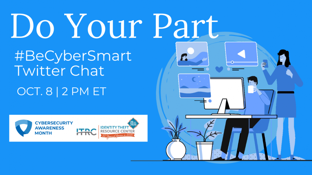 ITRC-CSAM-Do-Your-Part.-BeCyberSmart-2020-1-1030x579 Identity Theft Resource Center® Supports Cybersecurity Awareness Month to Promote Online Safety and Privacy
