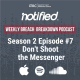 Image of ITRC Weekly Breach Breakdown Podcast Season 2 Episode 7 Don't Shoot the Messenger